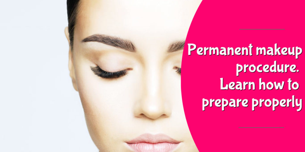 permanent_makeup_procedure_learn_how_to_prepare (1)
